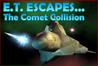 Play E T Escapes The Comet Collision