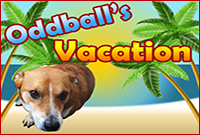 Play Oddball's Vacation